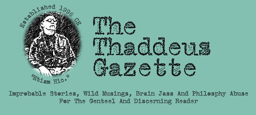 The Thaddeus Gazette